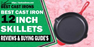 BEST-12-INCH-CAST-IRON-SKILLETS